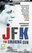 JFK : The Smoking Gun by Colin McLaren (2013, CD, Unabridged)