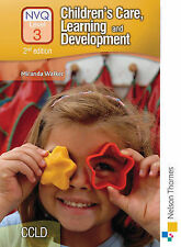 Children's Care, Learning and Development NVQ: Candidate Handbook Level 3 by Wa