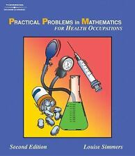 Practical Problems in Math for Health Occupations (Delmar's Practical Problems i