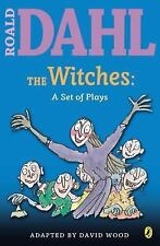 The Witches : A Set of Plays by Roald Dahl and David Wood (2007, Paperback)