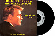 """FRANK IFIELD - THE YODELING SONG (REMIX) - 7"""" 45 VINYL RECORD PIC SLV 1991"""