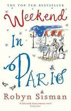Weekend in Paris, By Robyn Sisman,in Used but Acceptable condition
