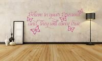 Believe in Your Dreams, inspirational, quote wall art vinyl decal sticker