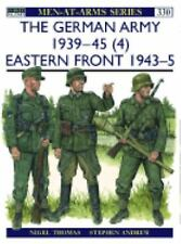 The German Army 1939 45 (4): Eastern Front 1943 45 by Nigel Thomas Paperback Boo