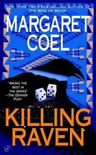 Killing Raven (A Wind River Reservation Myste) by Coel, Margaret