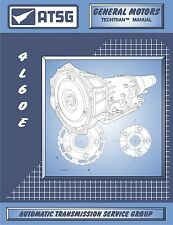 ATSG 74400E 1993-Up GM THM 4L60-E Transmission Manual