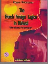 FRENCH FOREIGN LEGION IN KOLWEZI Broken Promise Zaire Terrorist Hostage Rescues