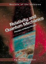 Relativity and Quantum Mechanics: Principles of Modern Physics (Secrets of the U