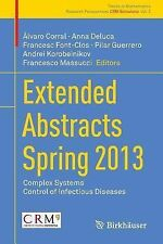 Trends in Mathematics: Extended Abstracts Spring 2013 : Complex Systems;...