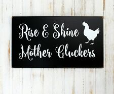 Rise and Shine Mother Cluckers Wood Sign Chicken Coop Farmhouse Style