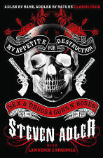 My Appetite For Destruction Sex & Drugs & Guns N' Roses By Steven Adler - New