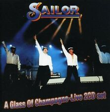 SAILOR - A GLASS OF CHAMPAGNE-LIVE! 2 CD NEU
