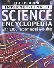 Judy Tatchell The Usborne Internet-linked Science Encyclopedia Very Good Book