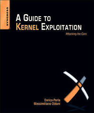 A Guide to Kernel Exploitation, Perla, Enrico