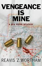 Vengeance is Mine: A Red River Mystery (Red River Mysteries)-ExLibrary