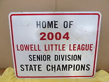 Vintage Aluminum Sign Lowell Indiana Little League Baseball State Champion  S50