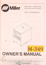 Miller Syncrowave 250, Welding Machine, Owners Manual 1993