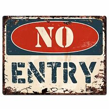 PP1375 NO ENTRY Plate Rustic Chic Sign Home Store Shop Decor Gift