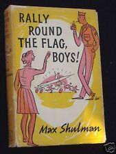 Rally Round The Flags Boys!-Max Schulman-1959-1st RS Ed