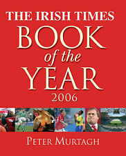 """The """"Irish Times"""" Book of the Year 2006 Very Good Book"""