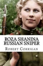 Roza Shanina: Russian Female Sniper Book~WW2~ Fifty-six confirmed kills -NEW!