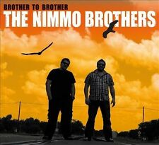 Brother To Brother [Digipak] by The Nimmo Brothers (CD, Mar-2012, Armadillo...