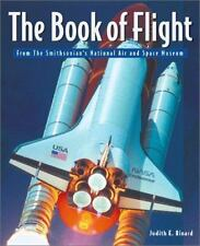 The Book of Flight: The Smithsonian National Air and Space Museum-ExLibrary