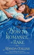 HOW To ROMANCE A RAKE by Manda Collins UGLY DUCKLINGS #2 ~ HISTORICAL ROMANCE