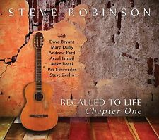 STEVE ROBINSON - RECALLED TO LIFE-CHAPTER ONE - CD - ART OF LIFE RECORDS - NEW!
