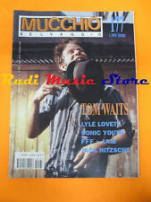 Rivista MUCCHIO SELVAGGIO 177/1992 Tom Waits Lyle Lovett Sonic Youth Jam  No cd