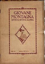 rivista - GIOVANE MONTAGNA - Anno 1927 Numero 1