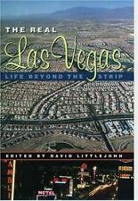 The Real Las Vegas: Life Beyond the Strip David Littlejohn~Eric Gran Hardcover