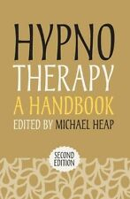 Hypnotherapy: A Handbook by Michael Heap (Paperback, 2012)