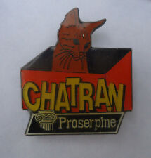 Pin's pin CINEMA PROSERPINE FILM MOVIE CHATRAN LE CHAT (ref CL02)