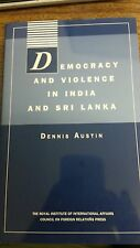 Democracy and Violence in India and Sri Lanka (Chatham House Papers)  by Dennis