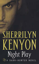 Sherrilyn Kenyon ~ Night Play  ~ Dark Hunter  NEW