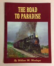 "1983 ""The Road To Paradise"" Strasburg Lancaster PA Railroad Train Souvenir Book"