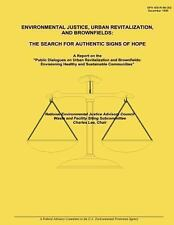 Environmental Justice, Urban Revitalization, and Brownfields: the Search for...