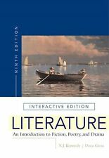 Literature: An Introduction to Fiction, Poetry, and Drama, 9th Edition by Gioia,