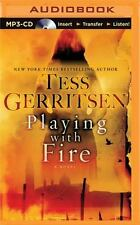 Playing with Fire : A Novel by Tess Gerritsen (2016, MP3 CD, Unabridged)