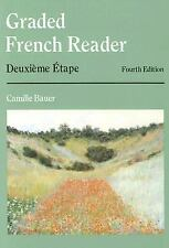 World Languages: Graded French Reader : Deuxième Étape by Camille Bauer...