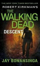 The Walking Dead: Robert Kirkman's the Walking Dead: Descent 5 by Jay...