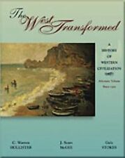 The West Transformed: A History of Western Civilization, Alternate Volume, Since