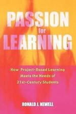 Passion for Learning: How Project-Based Learning Meets the Needs of 21st Century