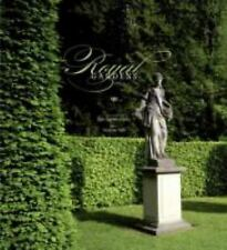 Royal Gardens: Extraordinary Edens from Around the World (Hardcover)