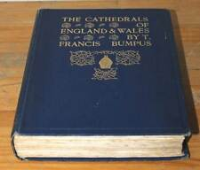 "Antique Book: ""The Cathedrals of England & Wales"" by F.Bumpus, 1921 collectable"