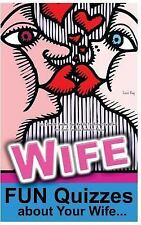 Quiz Book for Couples: How Well Do You Know Your Wife? : Love Book: Fun Quiz...