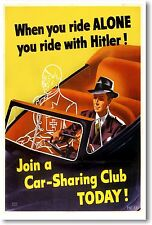 When You Ride Alone You Ride With Hitler #2 - NEW Vintage Reprint POSTER