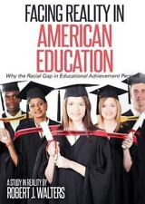 Facing Reality in American Education