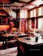European Style Kitchen Designs by Tina Skinner (2007, Paperback)